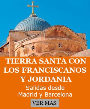 Peregrinación Tierra Santa con los Padres Franciscanos 2020 desde Madrid